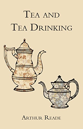 Tea and Tea Drinking (English Edition)