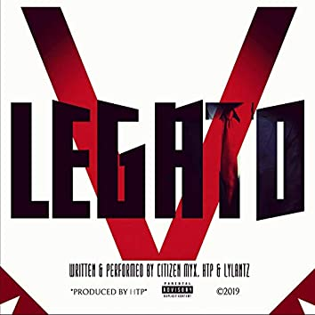 Legato (feat. HTP Get Em, Lylantz & Citizen Myx)