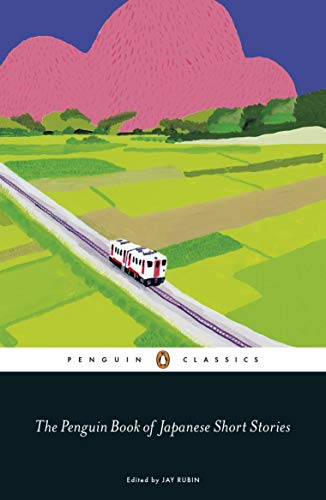 The Penguin Book of Japanese Short Stories (Penguin Classics Hardcover) (English...