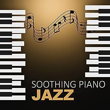 Soothing Piano Jazz - Easy Listening, Jazz for Sleep, Calm Night, Background Piano Music, Sensual Piano, Soft Jazz