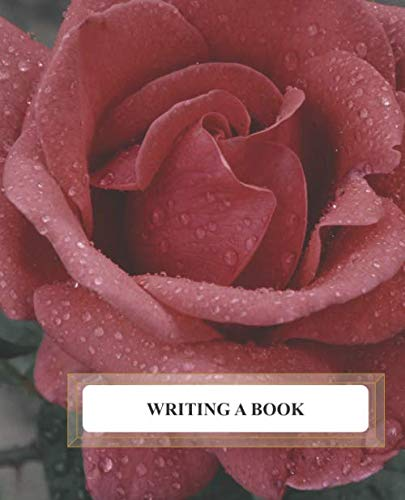 Writing a Book: Book Writer's Workbook