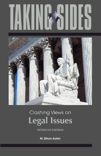 Taking Sides: Clashing Views on Legal Issues, 15th Edition