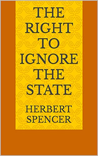 The Right to Ignore the State (English Edition)