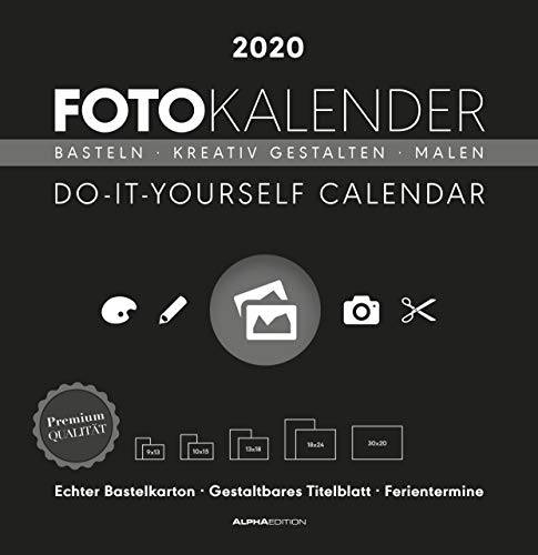 Foto-Bastelkalender schwarz 2020 - Bastelkalender - Do it yourself calendar (32 x 33) - datiert - Kreativkalender - Fotokalender