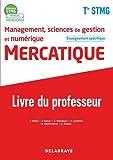 Management, Sciences de gestion et numérique - Mercatique enseignement spécifique Tle STMG (2020) - Pochette et Manuel - Livre du professeur (2020)