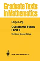 Cyclotomic Fields I and II (Graduate Texts in Mathematics, 121)