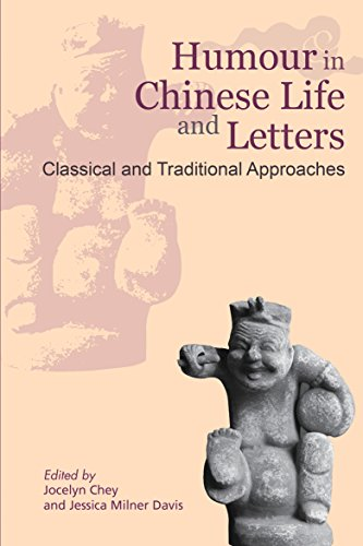 Humour in Chinese Life and Letters: Classical and Traditional Approaches (English Edition)