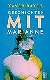 Geschichten mit Marianne von Xaver Bayer