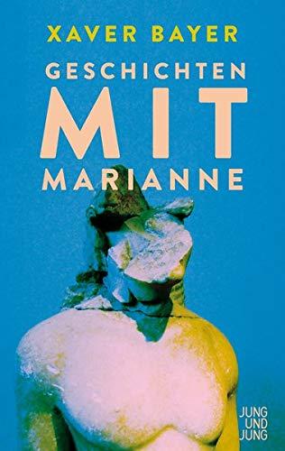 Buchseite und Rezensionen zu 'Geschichten mit Marianne' von Xaver Bayer