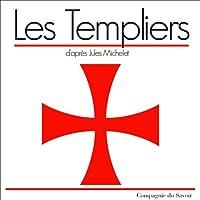 Les Templiers livre audio