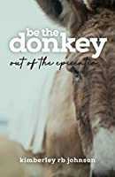Be the Donkey: Out of the Epicenter