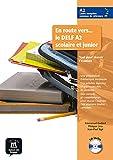 En route vers le DELF scolaire et junior A2 Libro del alumno + CD: Livre + CD (A2) (Fle- Texto Frances)