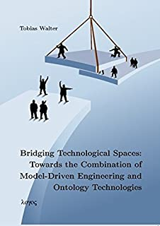 Bridging Technological Spaces: Towards the Combination of Model-Driven Engineering and Ontology Technologies
