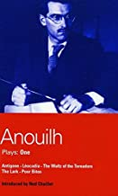 Anouilh Plays: One: Antigone, Léocadia, The Waltz of the Toreadors, The Lark, and Poor Bitos (World Dramatists Series) (Bk. 1)