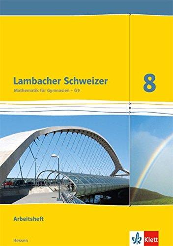 Lambacher Schweizer - Mathematik für Gymnasien, Teil: 8. / G9 / Arbeitsheft