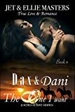 Dax and Dani: The One I Want
