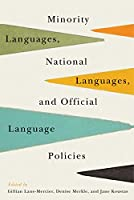 Minority Languages, National Languages, and Official Language Policies