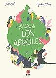 El libro de los árboles (Álbumes ilustrados)