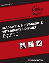 By : Blackwell's Five-Minute Veterinary Consult: Equine Second (2nd) Edition
