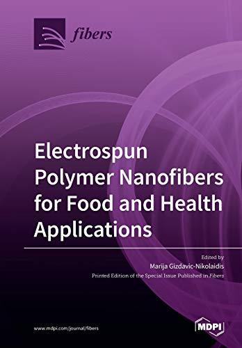 Electrospun Polymer Nanofibers for Food and Health Applications