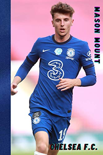 Mason Mount, Chelsea F.C.: Notebook
