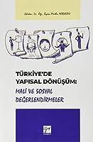 Türkiye'de Yapisal Dönüsüm Mali Sosyal Degerlendirmeler