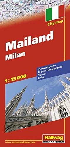Mailand Stadtplan 1:13 500: Zentrum, U-Bahn, Transit, Index (Hallwag Stadtpläne)