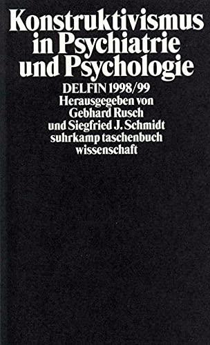 Konstruktivismus in Psychiatrie und Psychologie (suhrkamp taschenbuch wissenschaft)