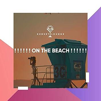 ! ! ! ! ! ! On the Beach ! ! ! ! ! !
