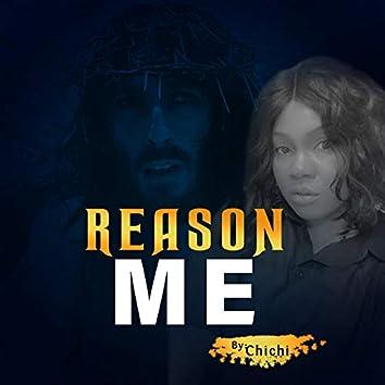Reason Me