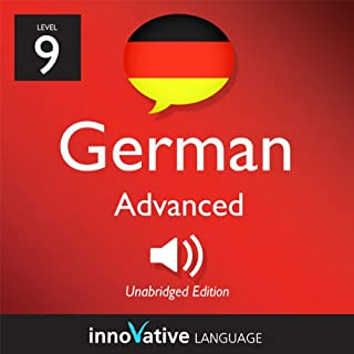 Learn German - Level 9: Advanced German, Volume 2: Lesson 1-25     Advanced German #1              By:                                                                                                                                 Innovative Language Learning                               Narrated by:                                                                                                                                 GermanPod101.com                      Length: 2 hrs and 50 mins     5 ratings     Overall 3.6