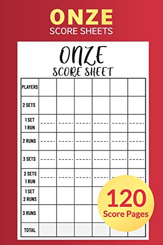Onze Score Sheets 120 Score Pages: Perfect Scorebook for Onze, Game Record Score Keeper Book, Accessories for Fun with Family and Friends, 6 x 9 inches