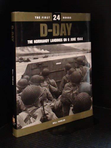 Sandcastle Books D-Day: lo sbarco in Normandia, il 6 giugno, 1944 (le prime 24 ore)