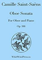 Oboe Sonata, Op.166 for Oboe and Piano by Camille Saint-Saëns