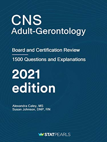 41MhtTvSPdL - CNS Adult-Gerontology: Board and Certification Review