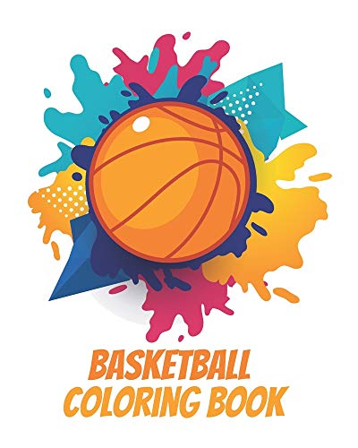 Basketball Coloring Book: A Coloring and Activity Book for Kids