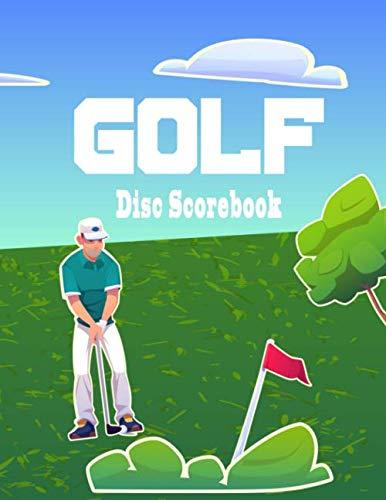 disc golf scorebook: A notebook scorekeeper logbook for golf disc scores with 3 golf results score cards per page . 360 golf score pads book
