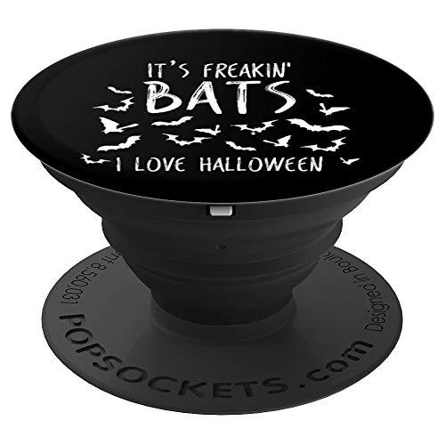 Es ist Freakin Fledermäuse Ich liebe Halloween lustiges Meme - PopSockets Ausziehbarer Sockel und Griff für Smartphones und Tablets