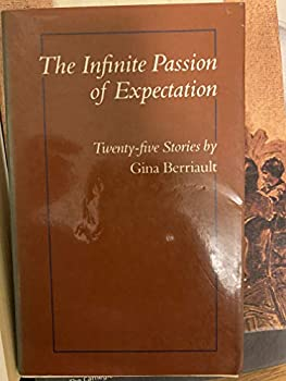 The Infinite Passion of Expectation 0865470820 Book Cover
