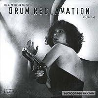 Drum Reclamation Vol. 1