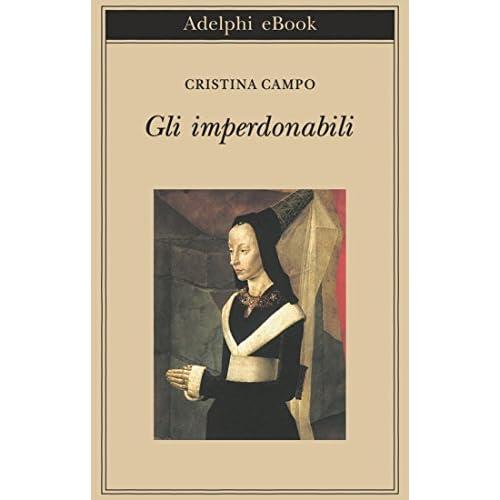 Gli imperdonabili (Biblioteca Adelphi Vol. 183)