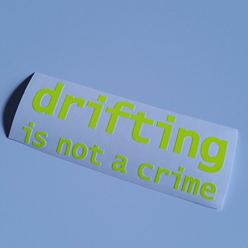 drifting is not a crime Neon gelb aufkleber Shocker hand Auto JDM Tuning Autoaufkleber OEM DUB Decal Stickerbomb Bombing fun Roller Scooter Motorrad 307