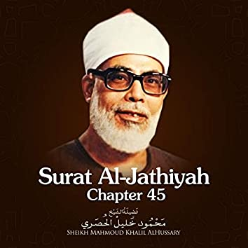 Surat Al-Jathiyah, Chapter 45