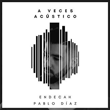 A Veces (feat. Pablo Díaz) [Acústico]