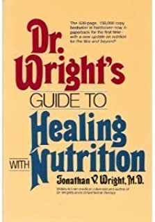 Dr. Wright's Guide to Healing With Nutrition (The Keats Health Reference Library)