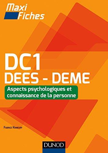 Maxi Fiches DC1 - 2 : Aspects psychologiques et connaissance de la personne, DEES - DEME: 2 : Aspects psychologiques et connaissance de la personne