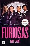 Furiosas (Get Even) (Spanish Edition)