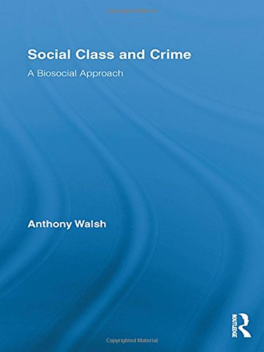 Social Class and Crime: A Biosocial Approach