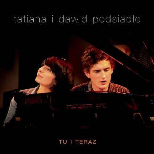Tatiana i Dawid Podsiadlo