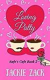 Loving Patty: Rafe's Cafe Book 2